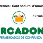 PERSONAL DE SUPERMERCADO para campaña en Vilafranca del Penedès-Sant Sadurní d'Anoia