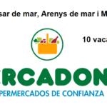 PERSONAL DE SUPERMERCADO para campaña en Vilassar de Mar-Arenys de Mar-Mataró