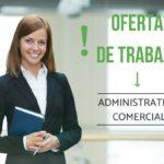 ADMINISTRATIVO/A con dotes COMERCIALES